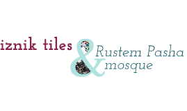 Copy of iznik tiles and Rustem Pasha mosque