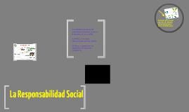 La Responsabilidad Social