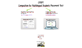 CMSPT: Composition for Multilingual Students Placement Test