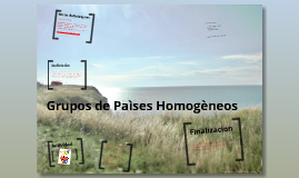 Copy of Grupo de Países Homogéneos