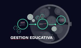 Copy of LA GESTION EDUCATIVA UN  NUEVO PARADIGMA