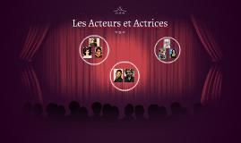 Les Acteurs et Actrices