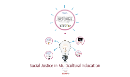 Social Justice in Multicultural Education