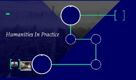 Humanities In Practice