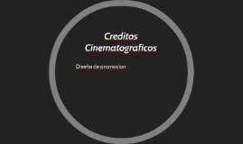 Creditos Cinematograficos