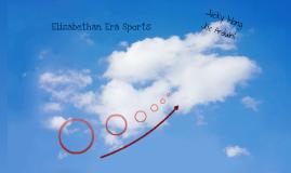 Elizabethan Era Sports