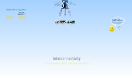 Interconnectivity