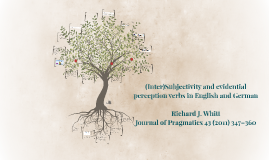 (Inter)Subjectivity and evidential perception verbs in Engli