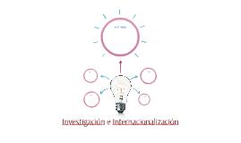 Investigación e Internacionalización