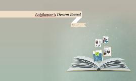 Leighanne's Dream Board