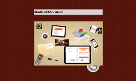 Copy of Copy of Medical Education