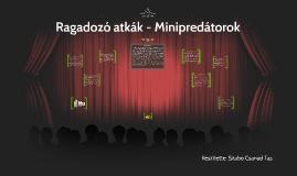 Ragadozó atkák - Minipredátorok