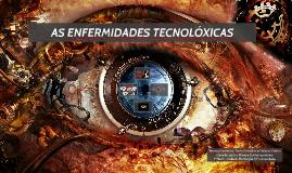As enfermidades tecnolóxicas