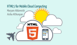 HTML5 for Mobile Cloud Computing