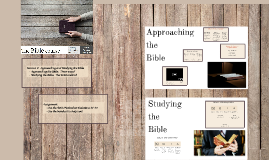 2 - Bible Course - Approaching and Studying