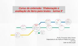 'Elaboração e avaliação de itens para testes - turma II'