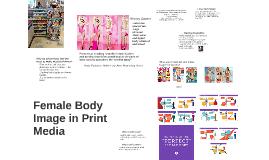 Female Body Image in Print Media