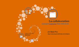 Comment organiser la collaboration dans votre école?
