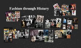 Copy of Fashion through History