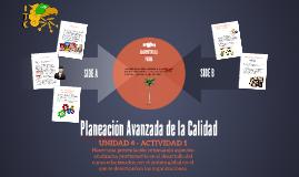 Copy of Copy of Planeación Avanzada de la Calidad