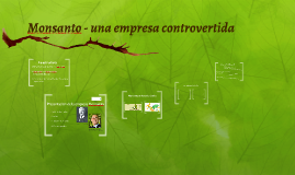 Monsanto - una empresa controvertida