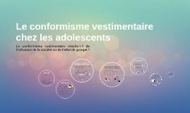 Le conformisme vestimentaire chez les adolescents
