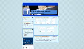 Facebook: Importancia en mercadeo, diferencias en funciones