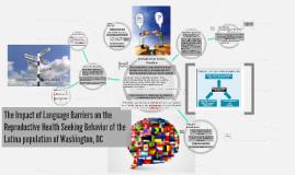 Language Barriers, SRH & The Latina Population of Washington, D.C.