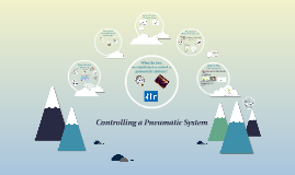 Controlling a Pneumatic System