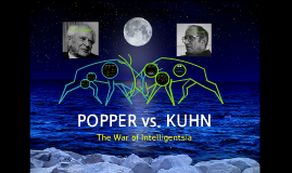 Popper vs. Kuhn