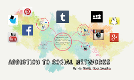 Addiction to Social Networks