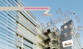 HIGHER EDUCATION PROGRAMS