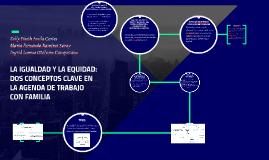 LA IGUALDAD Y LA EQUIDAD: DOS CONCEPTOS CLAVE EN LA AGENDA D