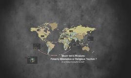 Short-term Missions: Poverty Alleviation or Religious Touris