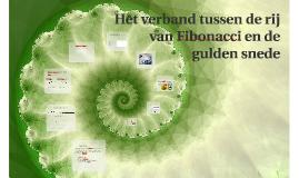 Wat is het verband tussen de gulden snede en de rij van Fibonacci?