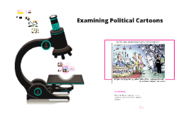 Examining Political Cartoons
