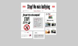 Stop! No màs bullying