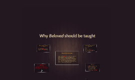 Why Beloved should be taught