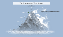 The Adventures of Tom Saywer