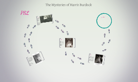 The Mysteries of Harris Burdock- PSL 1-13