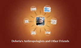 Copy of Deloria's Anthropologists and Other Friends