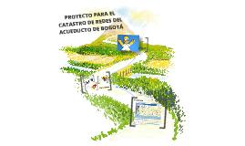 Proyecto Catastro de Redes de Acueducto