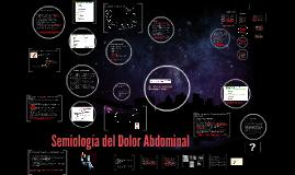 Semiología del Dolor abdominal