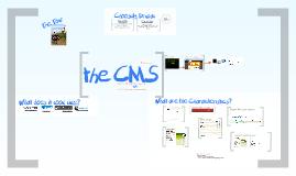 the CMS
