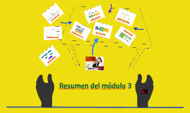 Resumen del módulo 3
