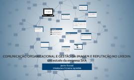 Comunicação organizacional e gestão da imagem e reputação no