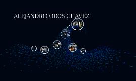 Copy of ALEJANDRO DANTE OROS CHAVEZ