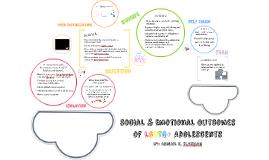 Social & Emotional Outcomes of LGBTQ+ Adolescents