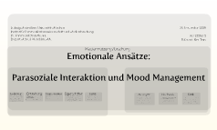 Emotionale Ansätze: Parasoziale Interaktion und Mood Management