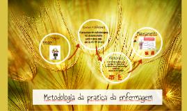 Metodologia da pratica da enfermagem
